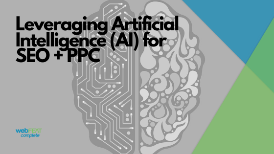 Leveraging AI for SEO + PPC Blog