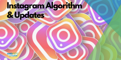 Instagram Algorithm Updates (Updated August 2020)