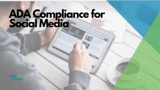 ADA Compliance for Social Media