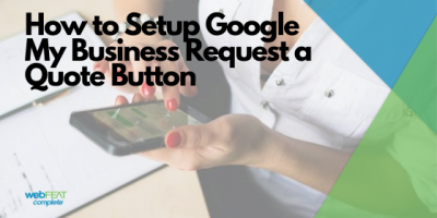 How to Setup Google My Business Request a Quote Button