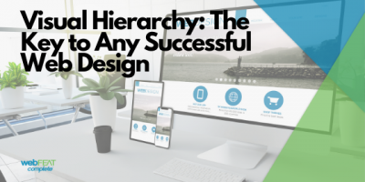 Visual Hierarchy: The Key to Any Successful Web Design