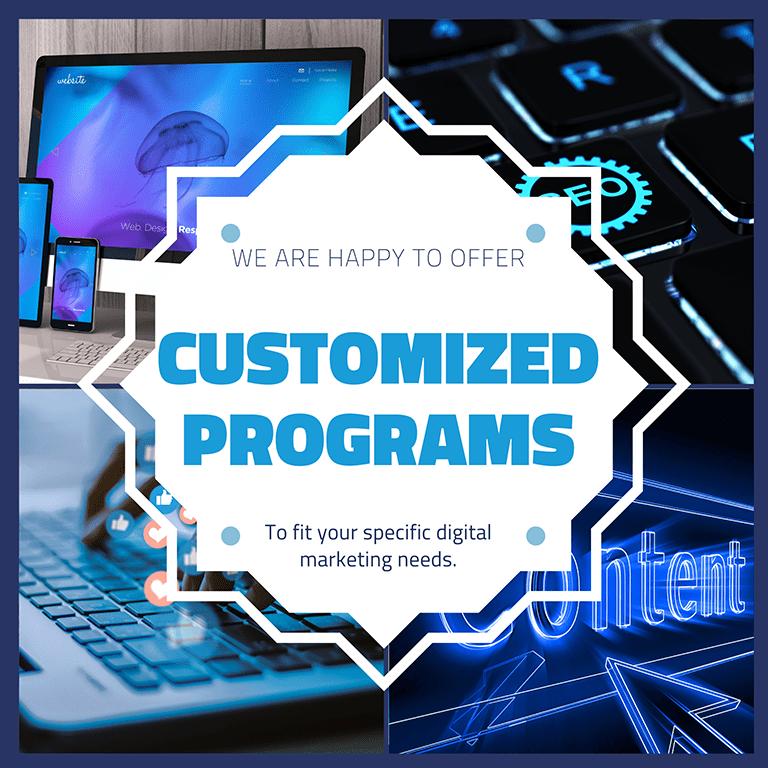Customized digital marketing programs