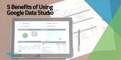5 Benefits of Using Google Data Studio