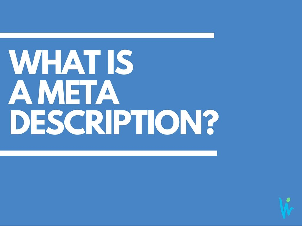 What is a Meta Description