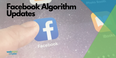 Facebook Algorithm Updates (Updated August 2020)