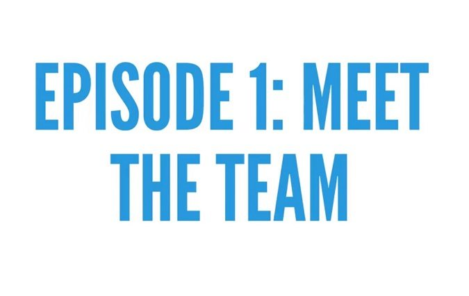 Episode 1: Meet the Team