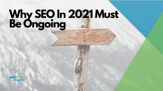 SEO in 2021 Must Be Ongoing Blog Header