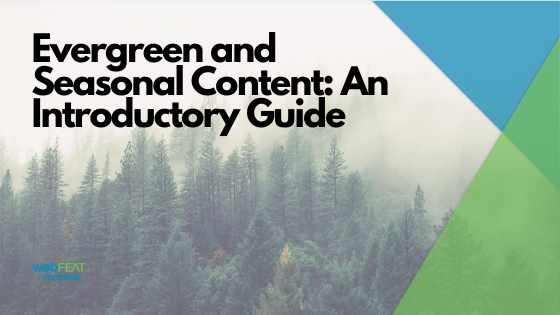 Evergreen and Seasonal Content Blog Header