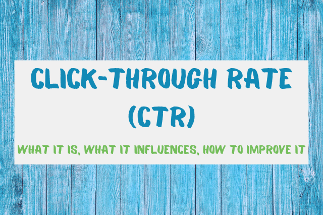 CTR: What It Is, What It Influences, How to Improve It