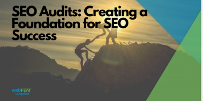 SEO Audits: Creating a Foundation for SEO Success