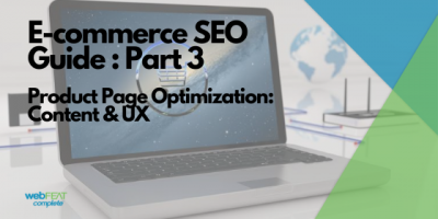 E-Commerce SEO Guide | Part 3 | Product Page Content and UX Tips