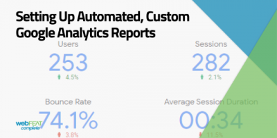 Setting Up Automated, Custom Google Analytics Reports