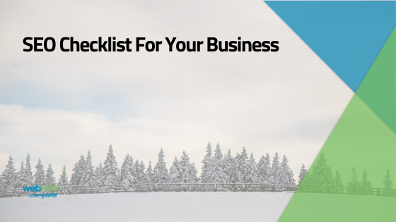 2021 SEO Checklist For Your Business