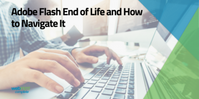 Adobe Flash End of Life and How to Navigate It