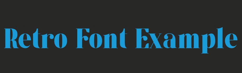 Retro Font Design Trends Example