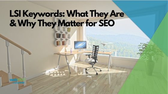 LSI Keywords: What They Are & Why They Matter for SEO