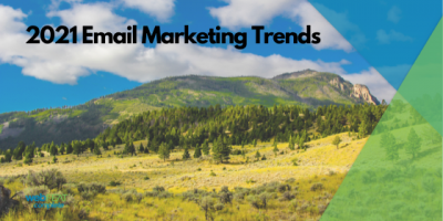 2021 Email Marketing Trends