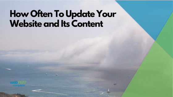 How Often To Update Your Website and Its Content