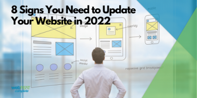 8 Signs You Need to Update Your Website in 2022